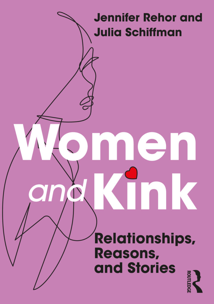 Women and Kink: Relationships Reasons, and Stories